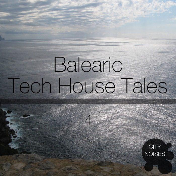 Balearic Tech House Tales 4