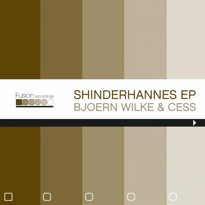 BjornWilkeAndCess-Shinderhannes-JeffBennettRemix-FusionRec