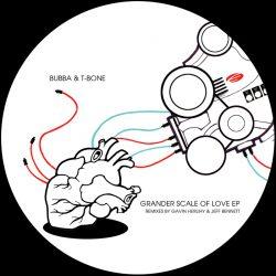 BubbaT Bone GranderScaleOf Love JeffBennett Remix Elevation Rec