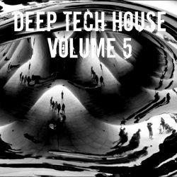 Deep Tech House Volume 5