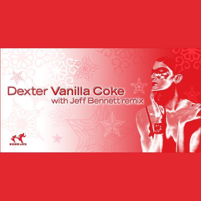 Dexter VanillaCoke  JeffBennett Remix KGBeatsRec