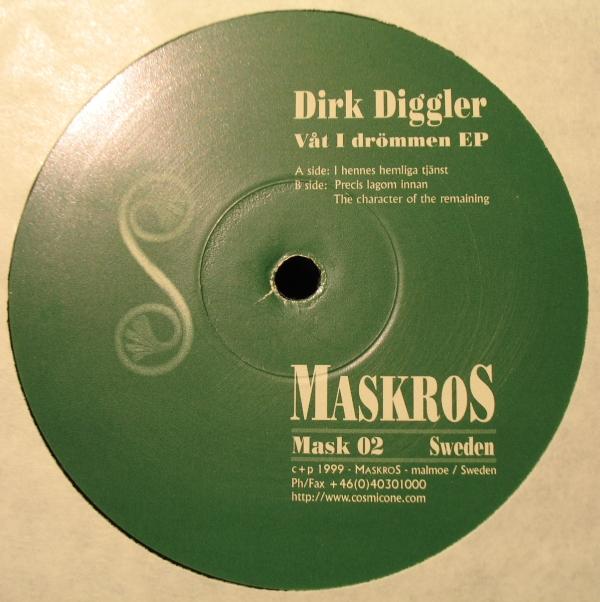 Dirk Diggler – Våt I Drömmen EP – Maskros Music