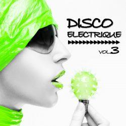 Disco Electrique Vol 3
