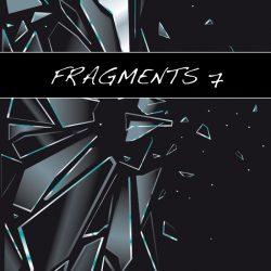 Fragments 7
