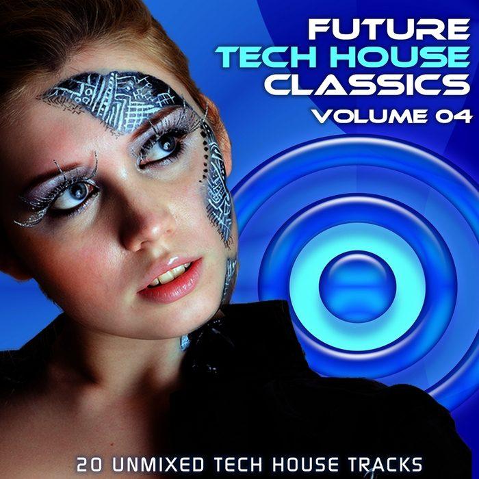 Future Tech House Classics Vol 4