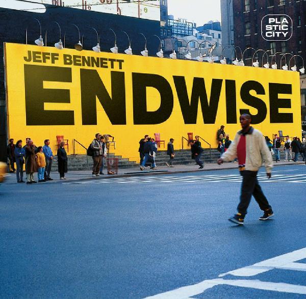 Jeff Bennett – Endwise – Plastic City Rec (Vinyl)