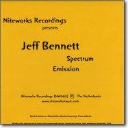 Jeff Bennett – Spectrum / Emission – Niteworks Rec