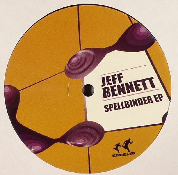 Jeff Bennett – Spellbinder EP – Kgbeats Rec