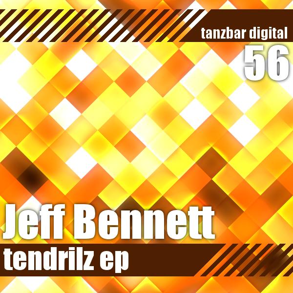 Jeff Bennett – Tendrilz EP – Tanzbar Digital Rec