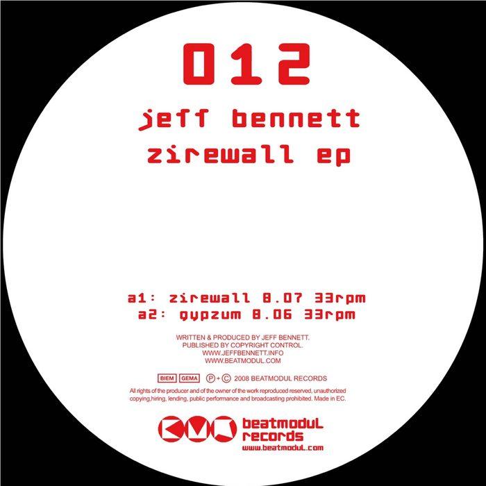 JeffBennett ZirewallEP BeatmodulRec