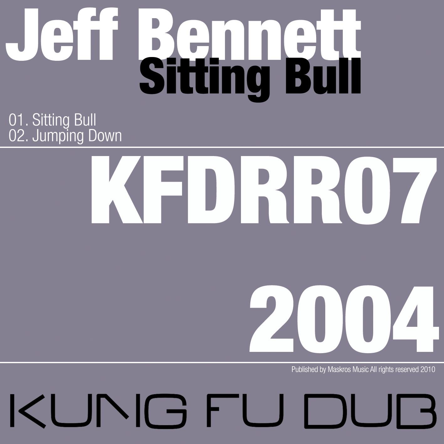 Jeff Bennett – Sitting Bull – Kung Fu Dub Rec