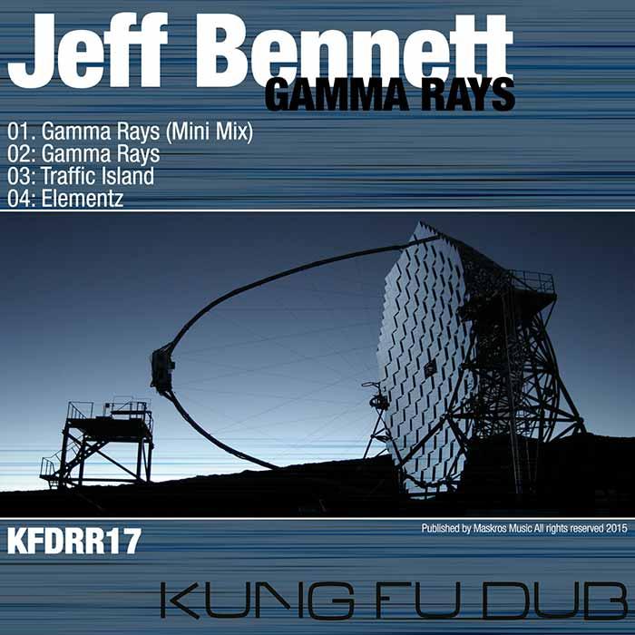 Jeff Bennett – Gamma Rays – Kung Fu Dub