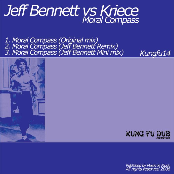 Jeff Bennett Vs Kriece – Moral Compass – Kung Fu Dub Rec