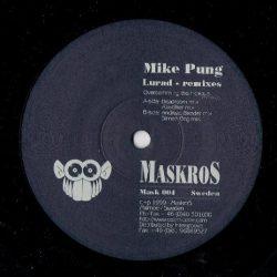MikePung LuradRemixes MaskrosMusic