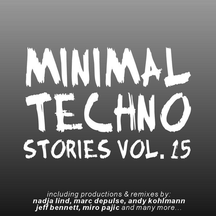 Minimal Techno Stories Vol 15