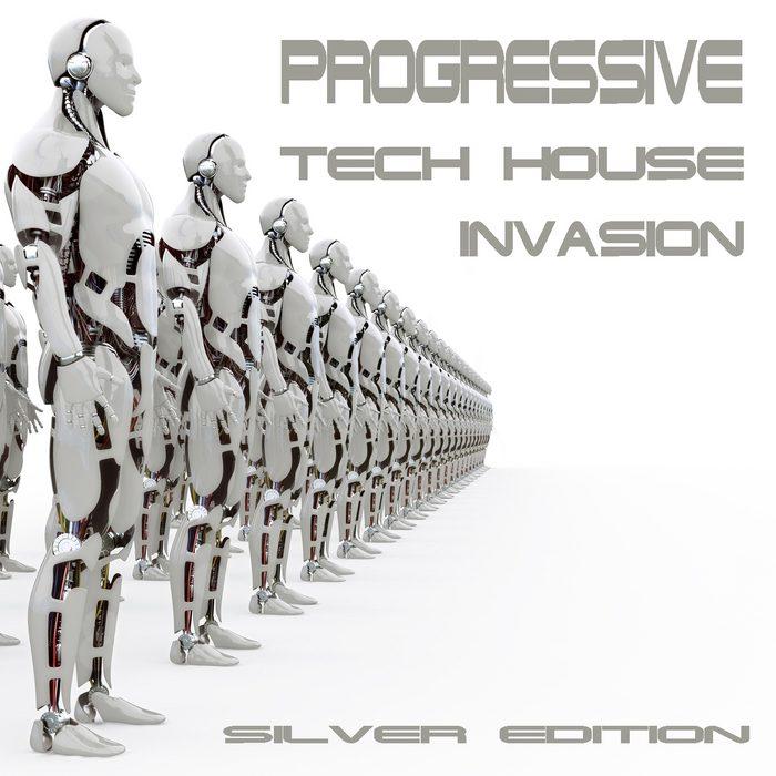 Progressive Tech House Invasion (The Silver Edition)