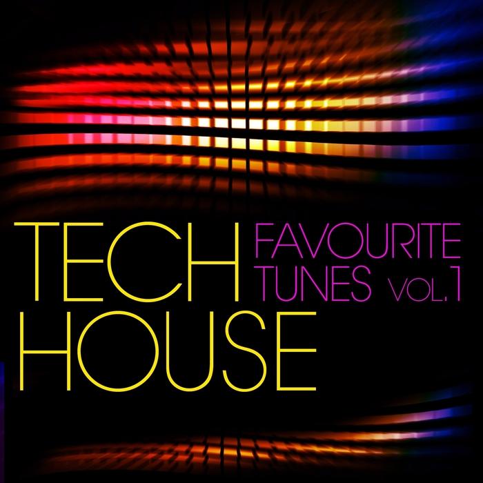 Tech House Favourite Tunes Vol 1