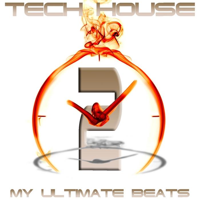 Tech House My Ultimate Beats Vol 2