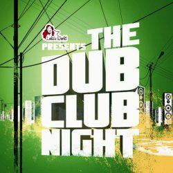 The Dub Club Night