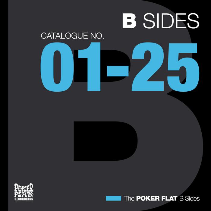 The Poker Flat B Sides (Catalogue No1-25)