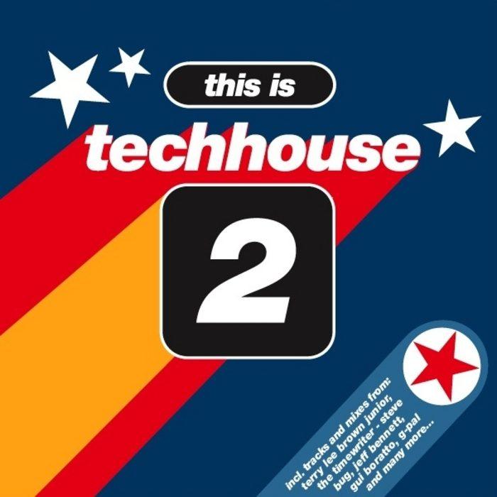 This Is Techhouse 2