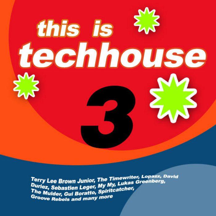 This Is Techhouse 3